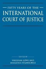 Fifty Years of the International Court of Justice PDF
