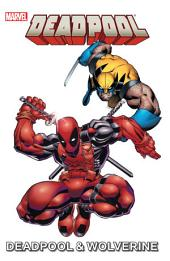 Marvel Universe Deadpool & Wolverine: Volume 1