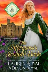 The Marquess's Scottish Bride: A Sweet & Clean Historical Romance (The Chase Brides, Book 2)