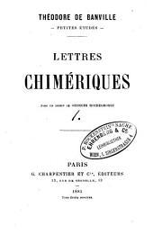 Lettres chimériques: Volume1,Partie1