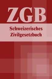 Schweizerisches Zivilgesetzbuch - ZGB