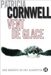Vent de glace: Une enquête de Kay Scarpetta
