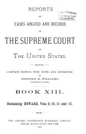Reports of Cases Argued and Decided in the Supreme Court of the United States: 1-351 U.S; 1790- October term, 1955, Book 13