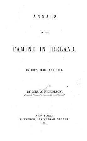 Annals of the Famine in Ireland  in 1847  1848  and 1849 PDF