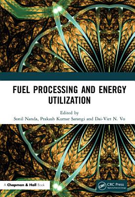 Fuel Processing and Energy Utilization