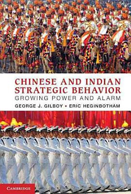Chinese and Indian Strategic Behavior PDF