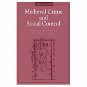 Medieval Crime and Social Control Book