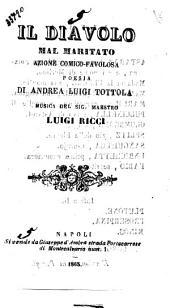 Il diavolo mal maritato azione comico-favolosa di Andrea Luigi Tottola