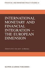 International Monetary and Financial Integration — The European Dimension