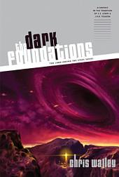 The Dark Foundations