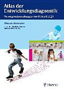 Atlas der Entwicklungsdiagnostik   Vorsorgeuntersuchungen von U1 bis U10 J1 PDF