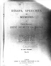 Essays, Speeches, and Memoirs of Field Marshal Count Helmuth Von Moltke: Volume 2