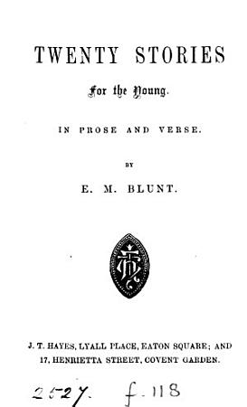Twenty Stories for the Young  In Prose and Verse PDF