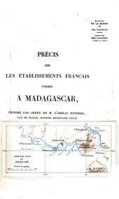 Précis sur les établissements français formés à Madagascar