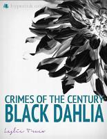 Crimes of the Century  The Black Dahlia Murder PDF
