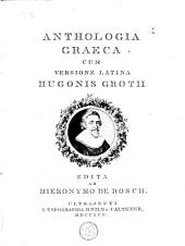 Anthologia graeca: cum versione latina, Volume 1