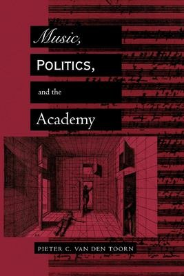Music  Politics  and the Academy PDF