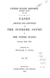 United States Reports, Supreme Court: Cases Argued and Adjudged in the Supreme Court of the United States, Volume 15; Volume 105