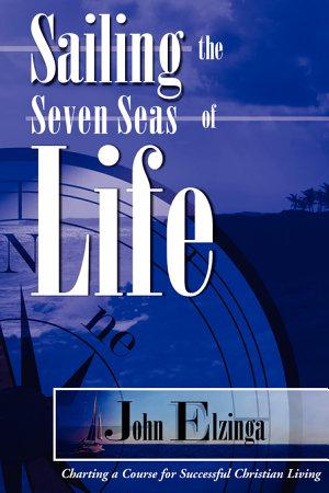 Sailing the Seven Seas of Life