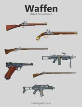Waffenmalbuch für Erwachsene 1