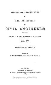 Minutes of Proceedings of the Institution of Civil Engineers: Volume 55