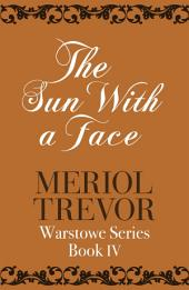 The Sun With A Face: Warstowe Saga Book Four