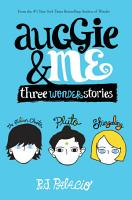 Auggie   Me  Three Wonder Stories PDF