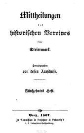 Mittheilungen des Historischen Vereines für Steiermark: Band 15