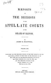 Reports of the Decisions of the Appellate Courts of the State of Illinois: Volume 14