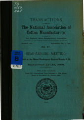 Transactions of the National Association of Cotton Manufacturers: Issue 87