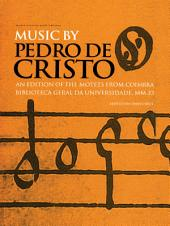 Music by Pedro de Cristo (c. 1550-1618)