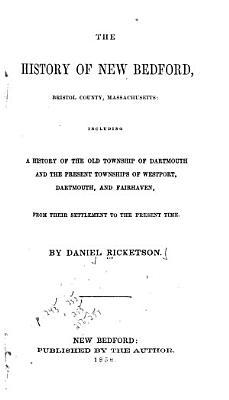 The History of New Bedford  Bristol County  Massachusetts PDF