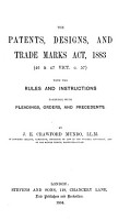 The Patents  Designs  and Trade Marks Act  1883  46   47 Vict  C  57  with the Rules and Instructions PDF