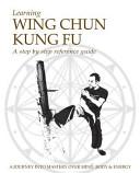 Learning Wing Chun Kung Fu