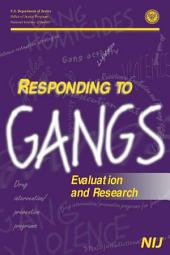 Responding to gangs : evaluation and research