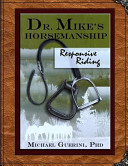 Dr. Mike's Horsemanship Responsive Riding