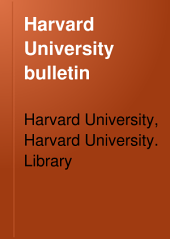 Harvard University Bulletin: Volume 5