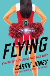 Flying: A Novel