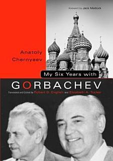 My Six Years with Gorbachev Book
