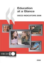 Education at a Glance 2006 OECD Indicators: OECD Indicators