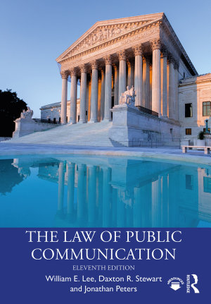 The Law of Public Communication  11th Edition