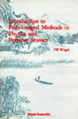 Introduction to Path integral Methods in Physics and Polymer Science PDF
