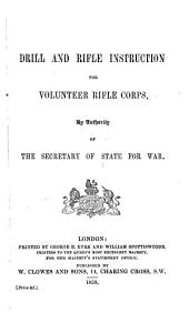 Drill and rifle instruction for volunteer rifle corps