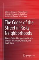 The Codes of the Street in Risky Neighborhoods PDF