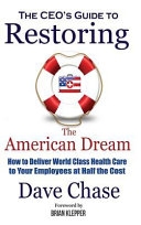 The CEO s Guide to Restoring the American Dream PDF