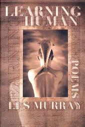 Learning Human: Selected Poems