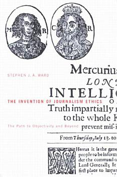 Invention of Journalism Ethics PDF