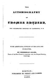 The autobiography of Thomas Shepard: the celebrated minister of Cambridge, N. E. With additional notices of his life and character