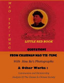 Quotations from Chairman Mao Tse Tung  Litte Red Book  and Other Works
