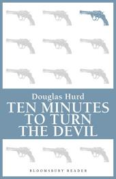 Ten Minutes to Turn the Devil